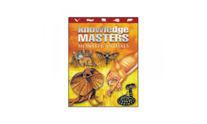 Childrens Books Knowledge Masters Encylopedia of Monster Animals, Casebound, 285 x 222mm