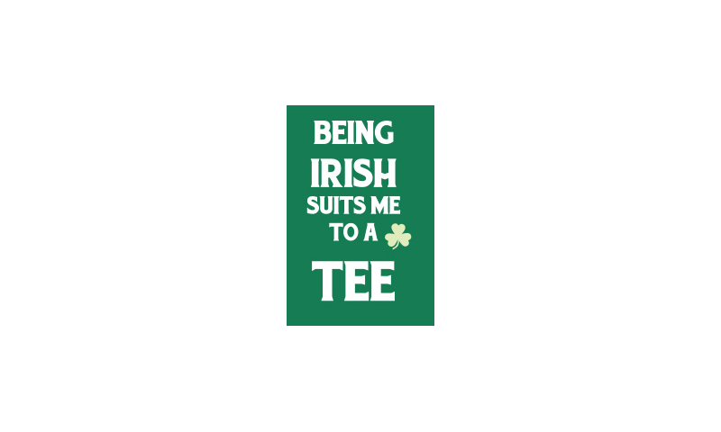 Tin Magnet - Irish Suits me to a Tee